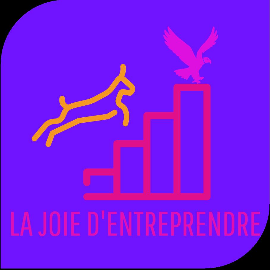 Créer son entreprise – Formation & coaching – #LA JOIE D'ENTREPRENDRE
